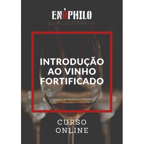 Curso Online - Introdução aos vinhos fortificados (20 de Maio a 17 de Junho)
