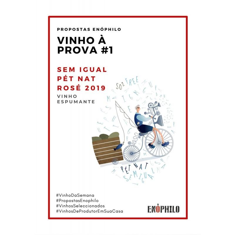 Vinho à Prova - Sem Igual Pet Nat 2019 rosé