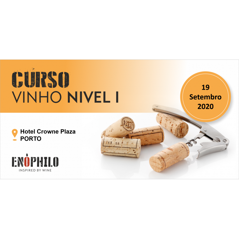Curso de Vinho Nível I (Porto): 19 de Setembro de 2020