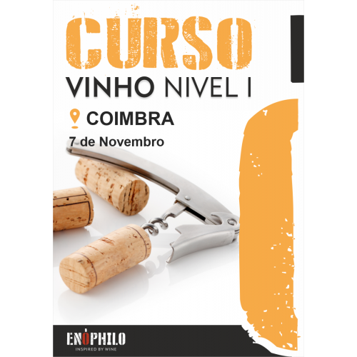 Curso de Vinho Nível I (Coimbra): 7 de Novembro de 2020