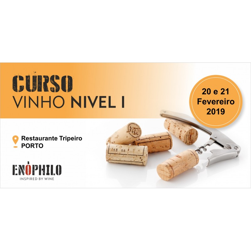 Curso de Vinho - Nível I (Porto): 20 e 21 de Fevereiro de 2019